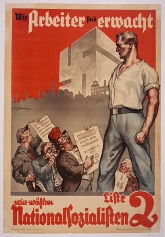 Ναζιστική αφίσα του 1932: Η έγερση των εργατών