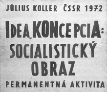 Július Koller, Ιδέα-έννοια• σοσιαλιστικό έργο (αντι-ζωγραφική), 1972, λάτεξ σε καμβά (από τον κατάλογο της έκθεσης, σ. 103, εικ. 4).