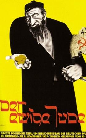 «Ο περιπλανώμενος Ιουδαίος». Αφίσα αντισημιτικής έκθεσης που οργάνωσαν οι ναζί, Μόναχο 1937