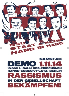 """«Αφίσα-πρόσκληση σε πορεία ενάντια στο ρατσισμό στο Βερολίνο: """"NSU κράτος και νεοναζί πάνε χέρι χέρι. Να καταπολεμήσουμε τον ρατσισμό στην κοινωνία""""»"""
